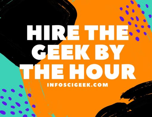 Hire The Geek By The Hour